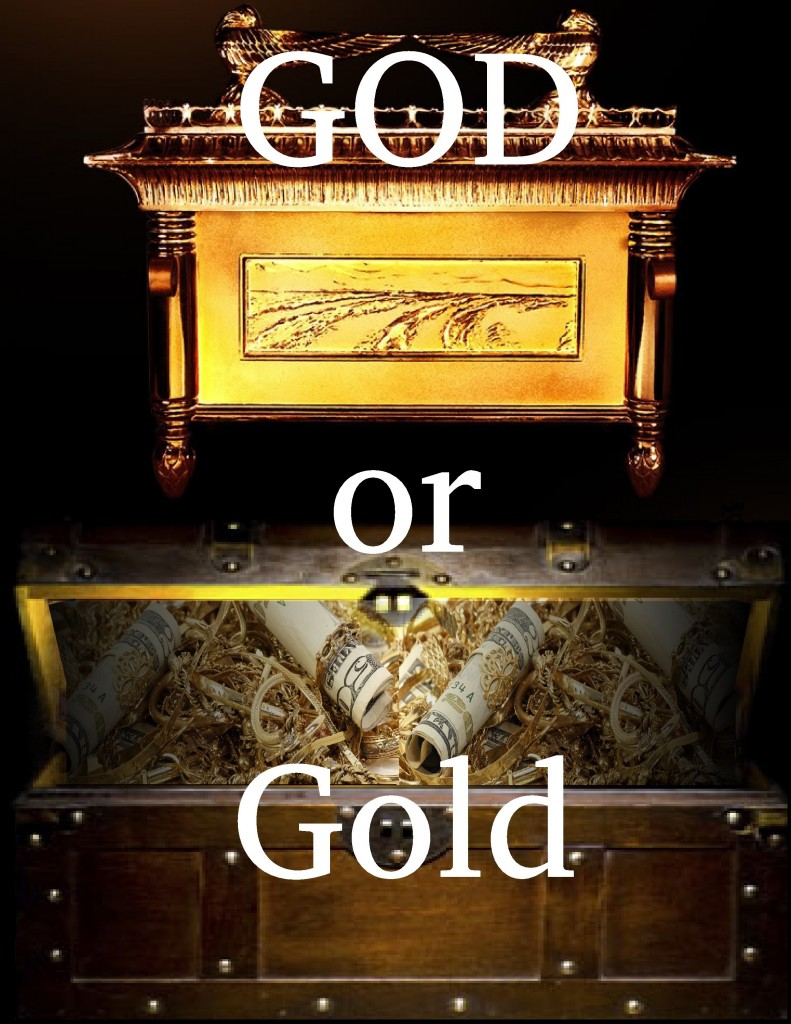 GOD or Gold?  The answer is in your heart!